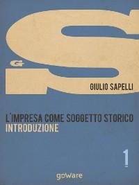 Cover L'impresa come soggetto storico. Introduzione – Vol. 1