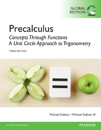 Cover Precalculus: Concepts Through Functions, A Unit Circle Approach to Trigonometry, Global Edition