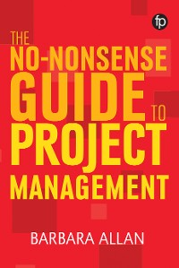 Cover The No-Nonsense Guide to Project Management