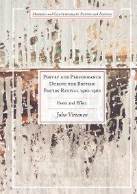 Cover Poetry and Performance During the British Poetry Revival 1960–1980