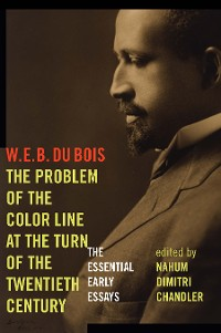 Cover The Problem of the Color Line at the Turn of the Twentieth Century