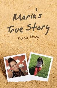 Cover Maria's True Story