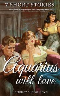Cover 7 short stories that Aquarius will love
