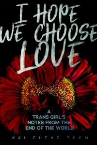 Cover I Hope We Choose Love