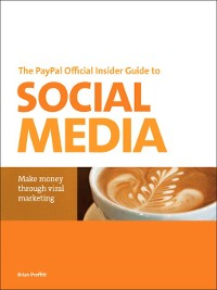 Cover The PayPal Official Insider Guide to Selling with Social Media