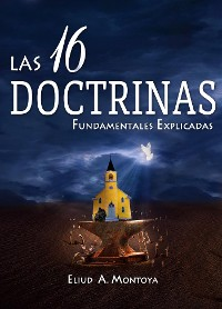 Cover Las 16 doctrinas fundamentales explicadas