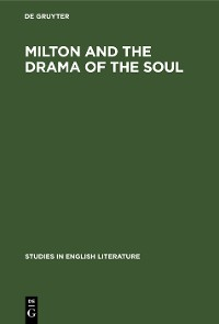 Cover Milton and the drama of the soul