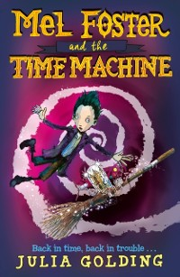 Cover Mel Foster and the Time Machine