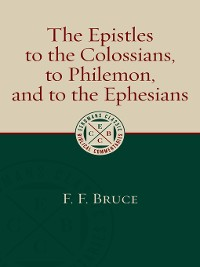 Cover The Epistles to the Colossians, to Philemon, and to the Ephesians