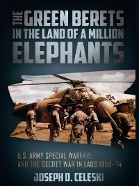 Cover The Green Berets in the Land of a Million Elephants
