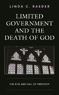 Cover Limited Government and the Death of God