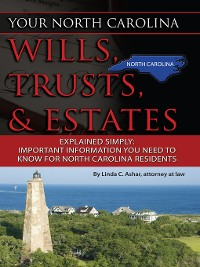 Cover Your North Carolina Wills, Trusts, & Estates Explained Simply
