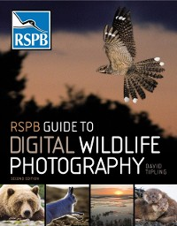 Cover RSPB Guide to Digital Wildlife Photography