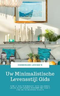 Cover Uw Minimalistische Levensstijl Gids