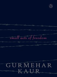 Cover Small Acts of Freedom