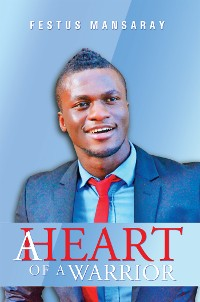 Cover A Heart of a Warrior