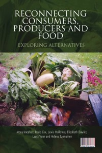 Cover Reconnecting Consumers, Producers and Food