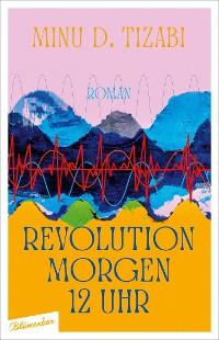 Cover Revolution morgen 12 Uhr