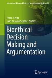 Cover Bioethical Decision Making and Argumentation