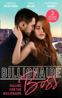 Cover Billionaire Boss: Falling For The Billionaire: Rumours on the Red Carpet (Scandal in the Spotlight) / Claimed by the Wealthy Magnate / Playing for Keeps