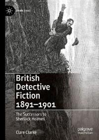 Cover British Detective Fiction 1891–1901