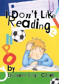 Cover I Don't Like Reading
