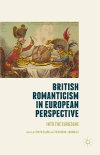 Cover British Romanticism in European Perspective