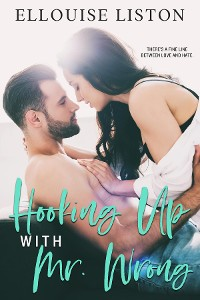 Cover Hooking Up with Mr Wrong