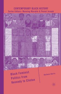 Cover Black Feminist Politics from Kennedy to Clinton