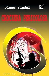 Cover Crociera pericolosa