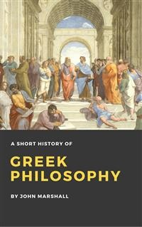 Cover A Short History of Greek Philosophy (Illustrated)