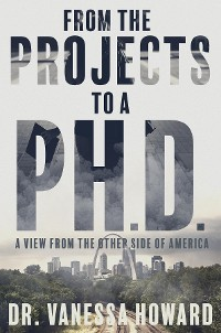 Cover From the Projects to a Ph.D.
