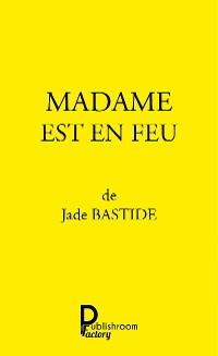 Cover Madame est en feu