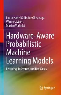 Cover Hardware-Aware Probabilistic Machine Learning Models