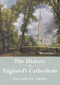Cover The History of England's Cathedrals