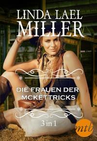 Cover Die Frauen der McKettricks  (3-teilige Serie)