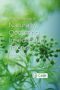 Cover The Handbook of Naturally Occurring Insecticidal Toxins