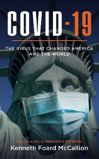Cover COVID-19 | The Virus that changed America and the World