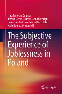 Cover The Subjective Experience of Joblessness in Poland