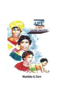 Cover Life Is a Divine Process