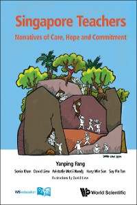 Cover Singapore Teachers: Narratives Of Care, Hope And Commitment