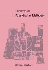 Cover Laborpraxis: 4 Analytische Methoden