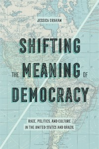 Cover Shifting the Meaning of Democracy