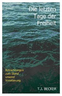 Cover Die letzten Tage der Freiheit