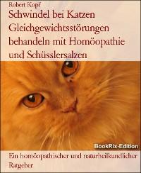Cover Schwindel bei Katzen Gleichgewichtsstörungen behandeln mit Homöopathie und Schüsslersalzen