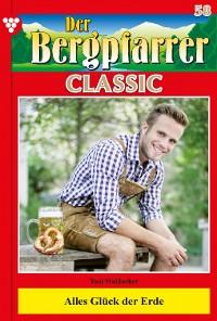 Cover Der Bergpfarrer Classic 58 – Heimatroman