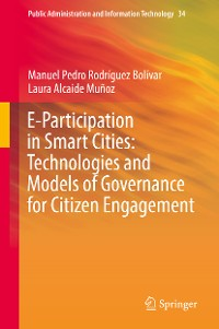 Cover E-Participation in Smart Cities: Technologies and Models of Governance for Citizen Engagement