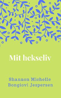 Cover Mit hekseliv
