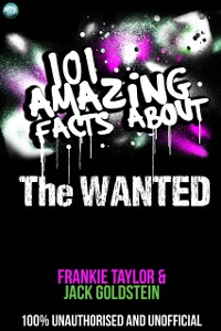 Cover 101 Amazing Facts About The Wanted