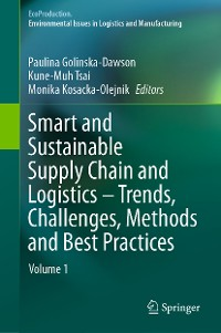 Cover Smart and Sustainable Supply Chain and Logistics – Trends, Challenges, Methods and Best Practices